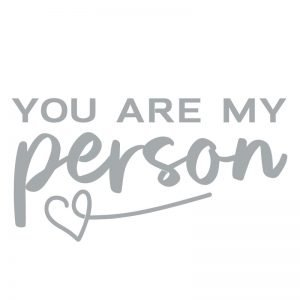 5173 You Are My Person